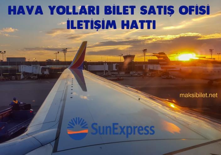 Sun Express İletişim Bilgilendirme